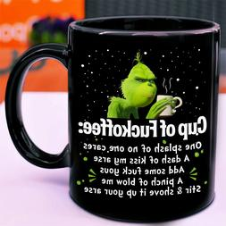 Grinch Cup Of Fuckoffee One Splash No One Cares Gift Black C