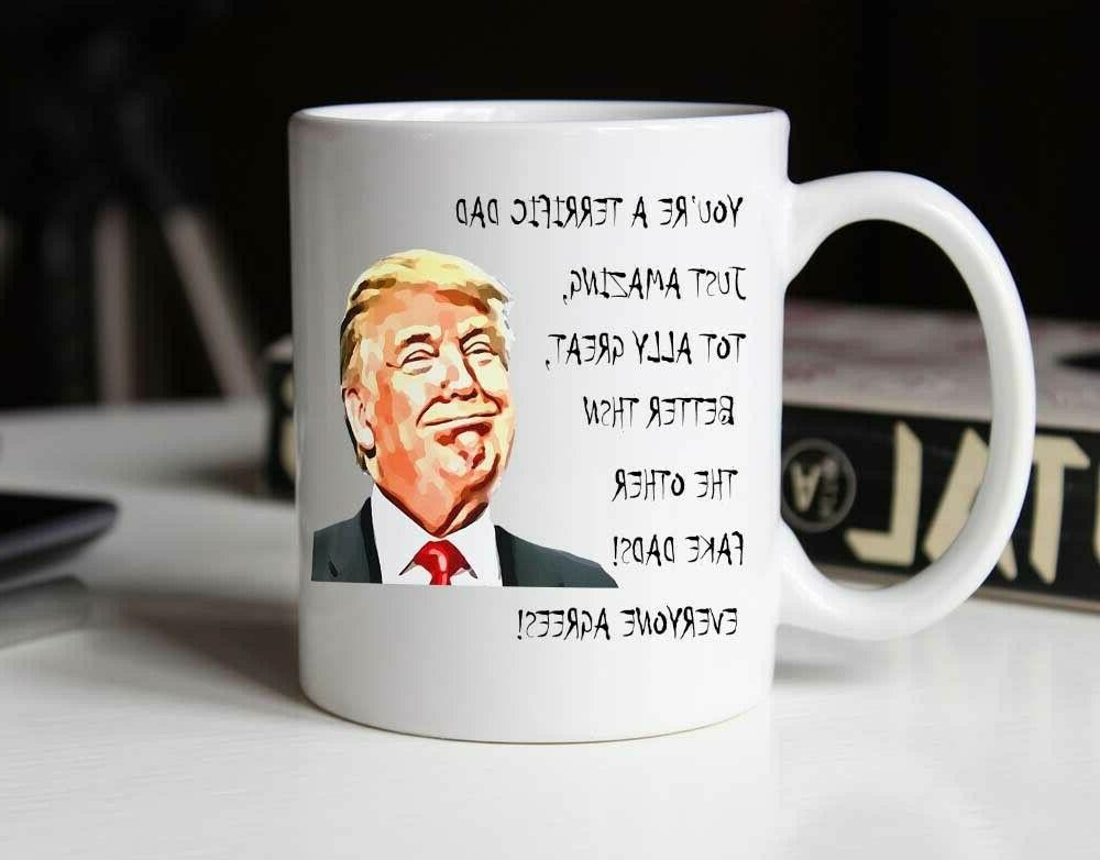 Father's Funny Trump Great Dad Coffee Birthday