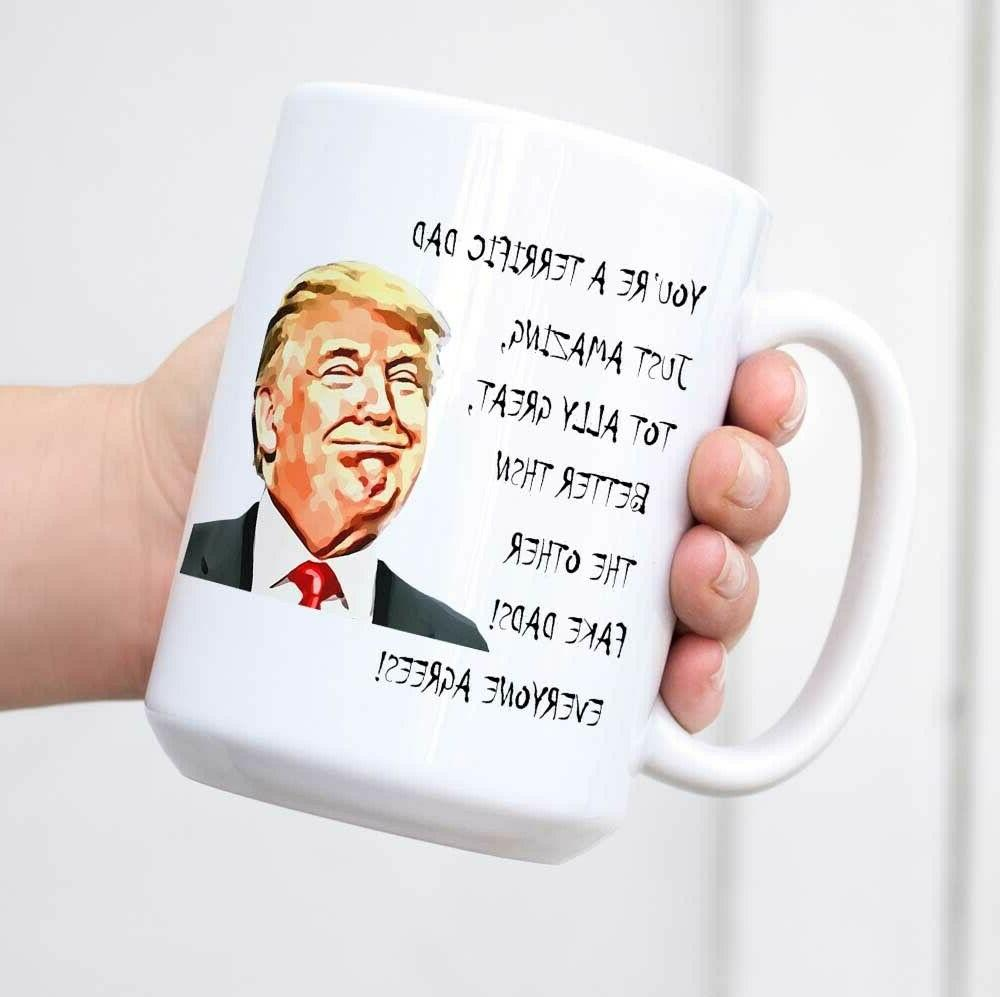 father s day gift funny trump great