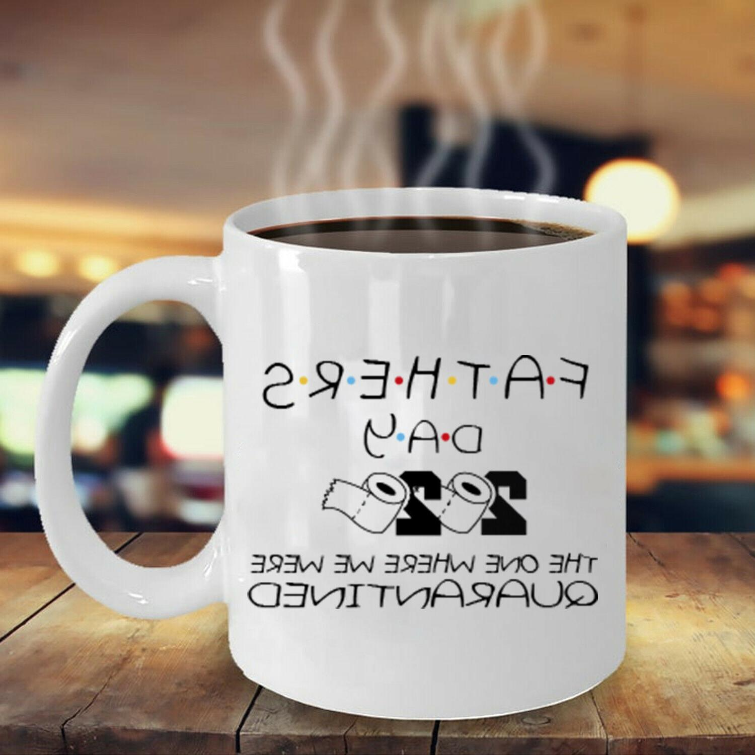Funny Fathers Day Quarantined for Dad Mug Daddy