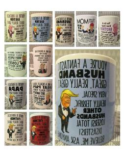 Vanity Coffee Mug ~ TRUMP ~ Your the best: Dad, Father, Mom,